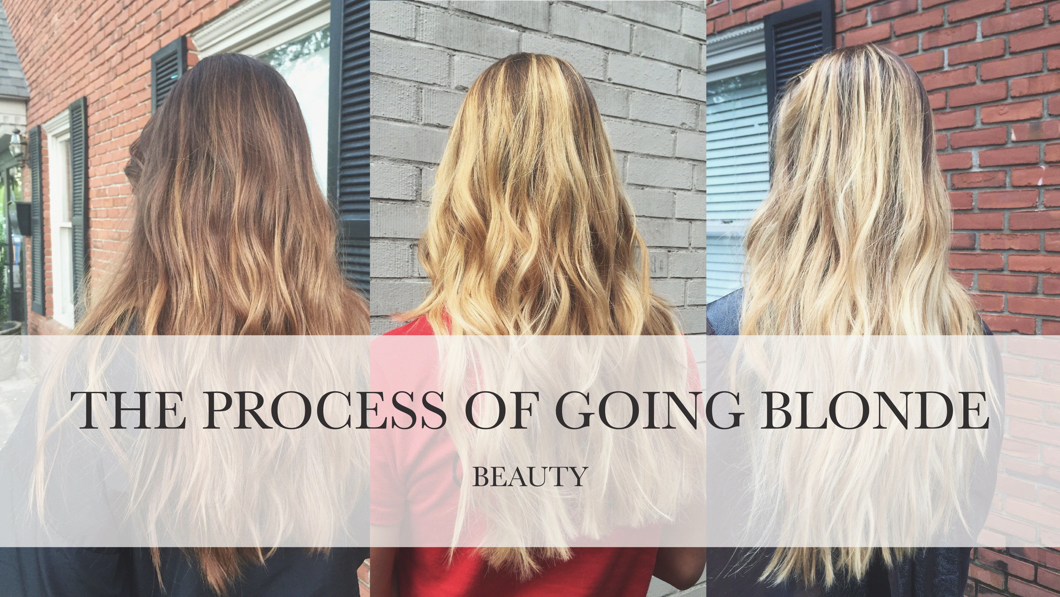 The process of going Blonde